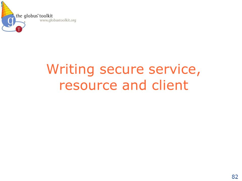 82 Writing secure service, resource and client