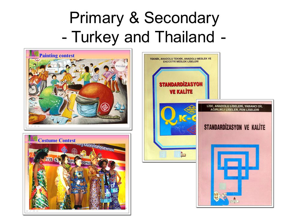Primary & Secondary - Turkey and Thailand -