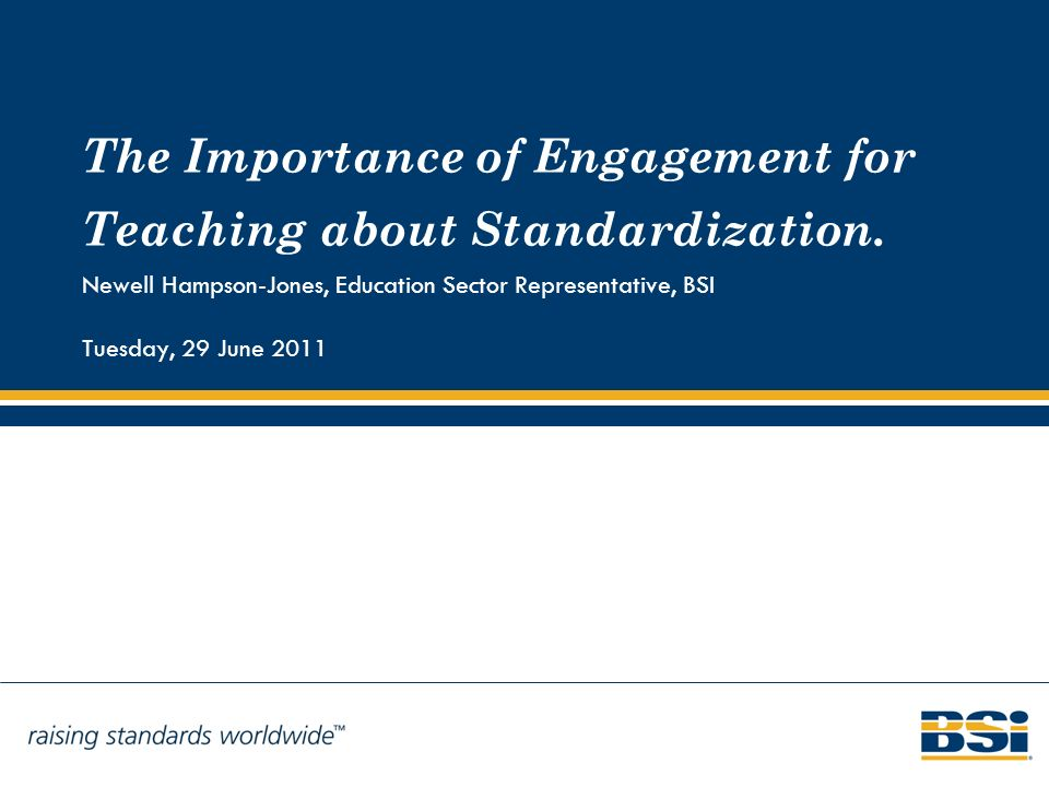 The Importance of Engagement for Teaching about Standardization.