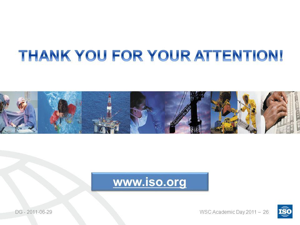 DG - 2011-06-29WSC Academic Day 2011 –26 www.iso.org