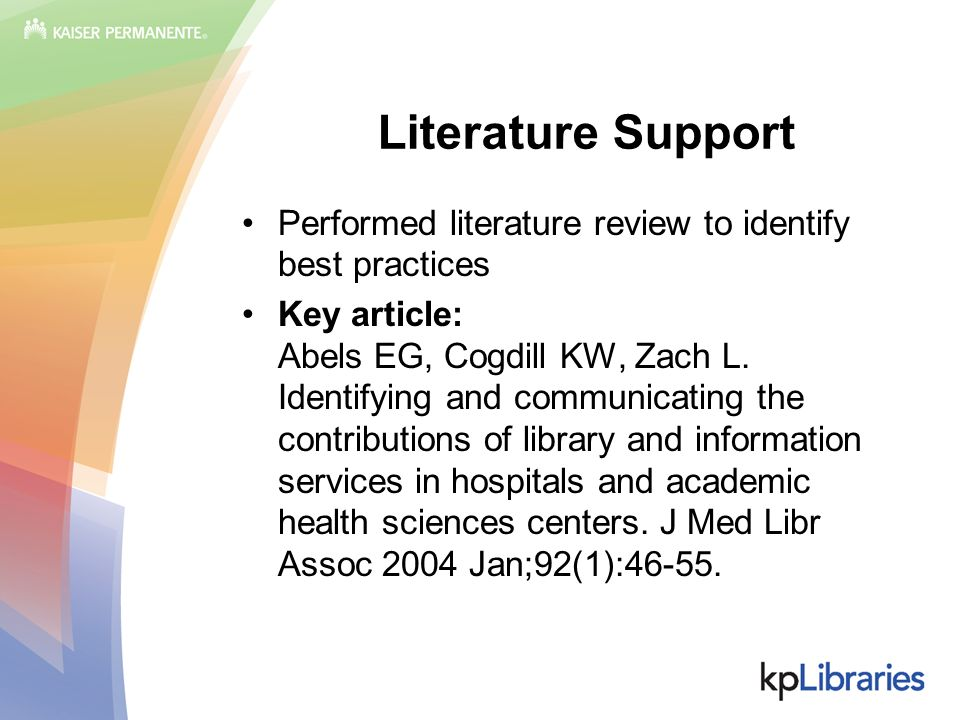Performed literature review to identify best practices Key article: Abels EG, Cogdill KW, Zach L. Identifying and communicating the contributions of l