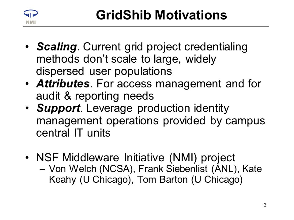 3 GridShib Motivations Scaling.