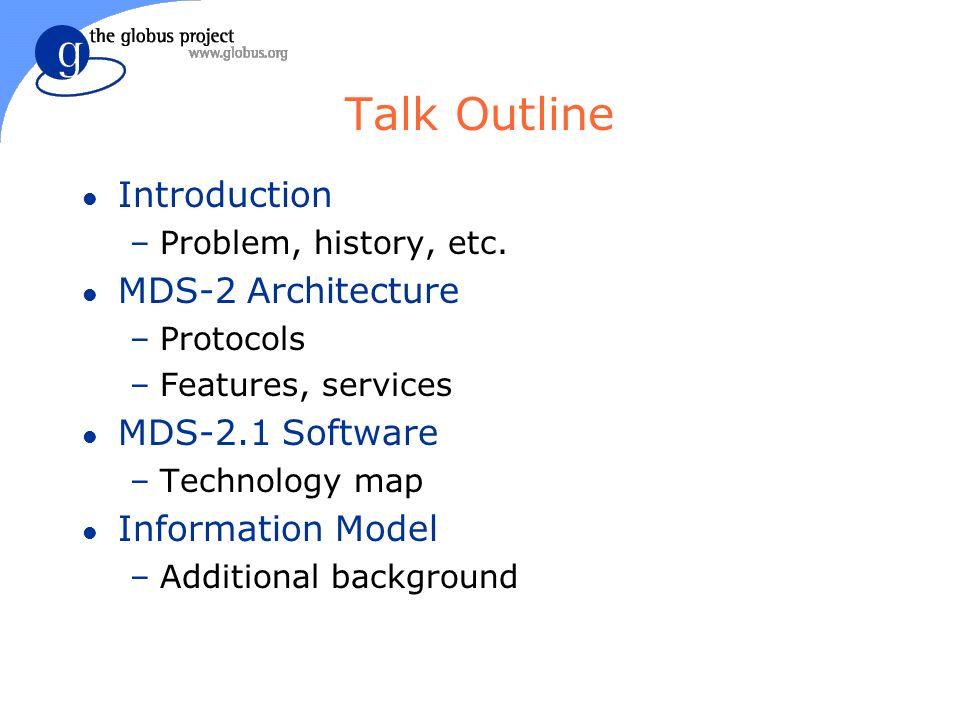 Talk Outline l Introduction –Problem, history, etc.