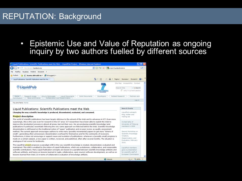 Epistemic Use and Value of Reputation as ongoing inquiry by two authors fuelled by different sources REPUTATION: Background