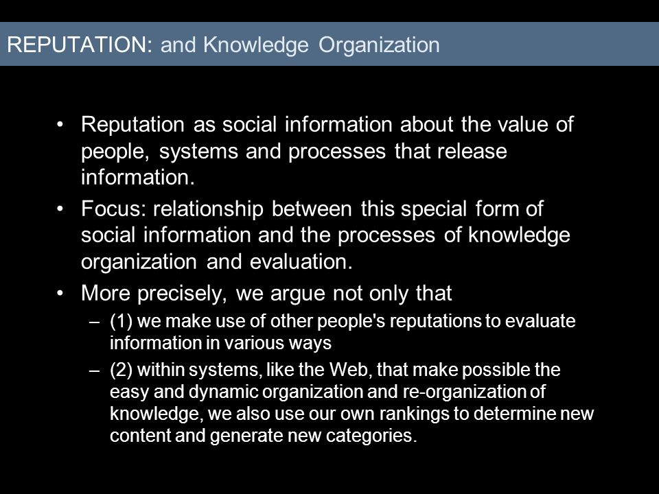 REPUTATION: Reputational Tools on the Web Early years of 2000: focus on personalized information (My- Features) Now: trend towards systems of shared preferences, were people can rely on others preferences and rankings to construct there own access to and categorization of information Examples: –Flickrs Interestingess –Twitter-Logic of Followers and Leaders –LiquidJournal: people or groups create their own journals by selecting (existing) content and making it available via their selection