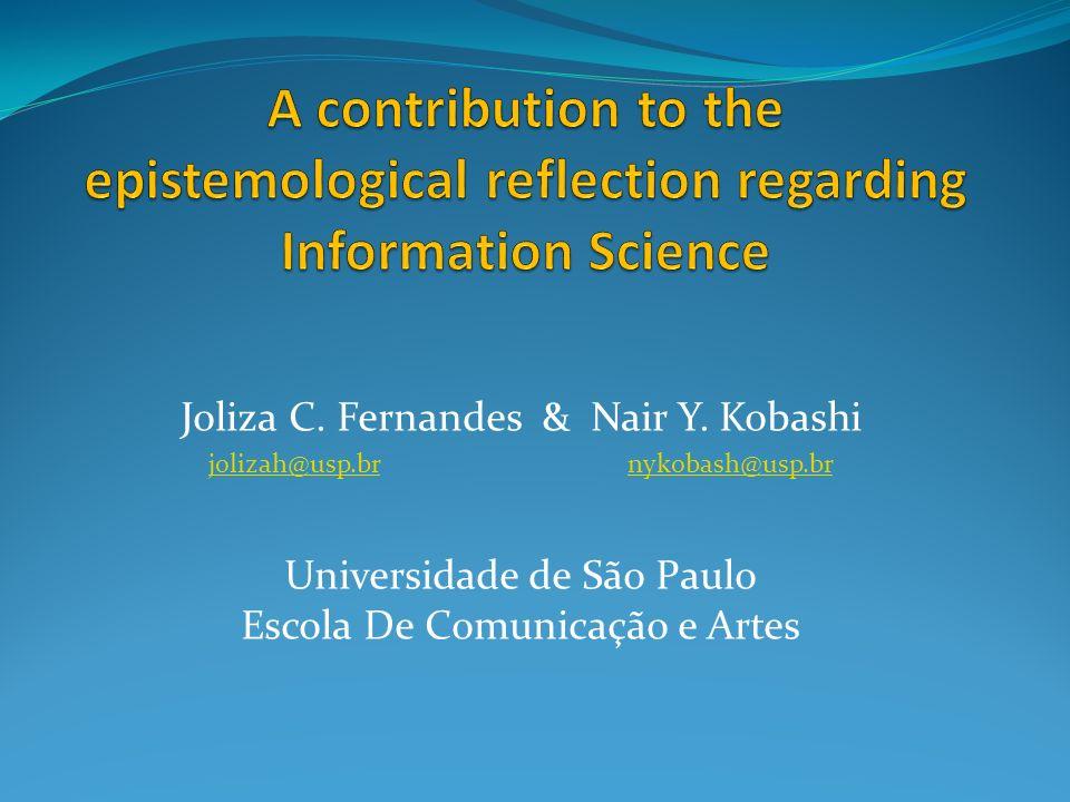 Joliza C. Fernandes & Nair Y. Kobashi jolizah@usp.brjolizah@usp.br nykobash@usp.brnykobash@usp.br Universidade de São Paulo Escola De Comunicação e Ar