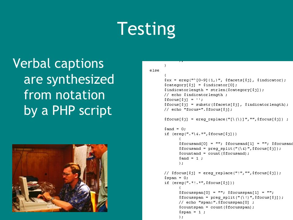 Verbal captions are synthesized from notation by a PHP script