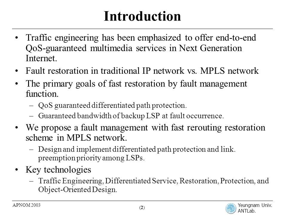 Yeungnam Univ.ANTLab. (3)(3) APNOM 2003 Related works Fault restoration model –Rerouting vs.