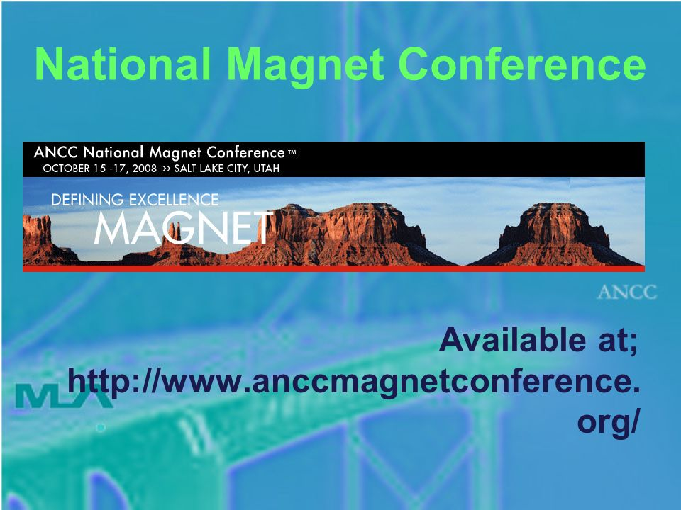 National Magnet Conference Available at; http://www.anccmagnetconference. org/