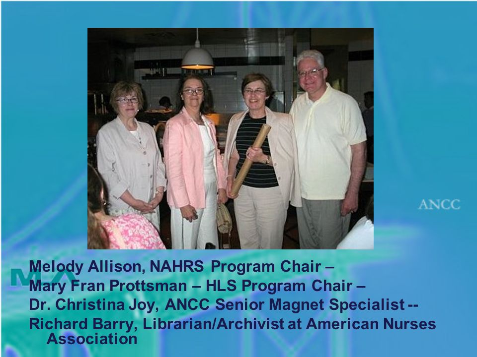 Melody Allison, NAHRS Program Chair – Mary Fran Prottsman – HLS Program Chair – Dr.