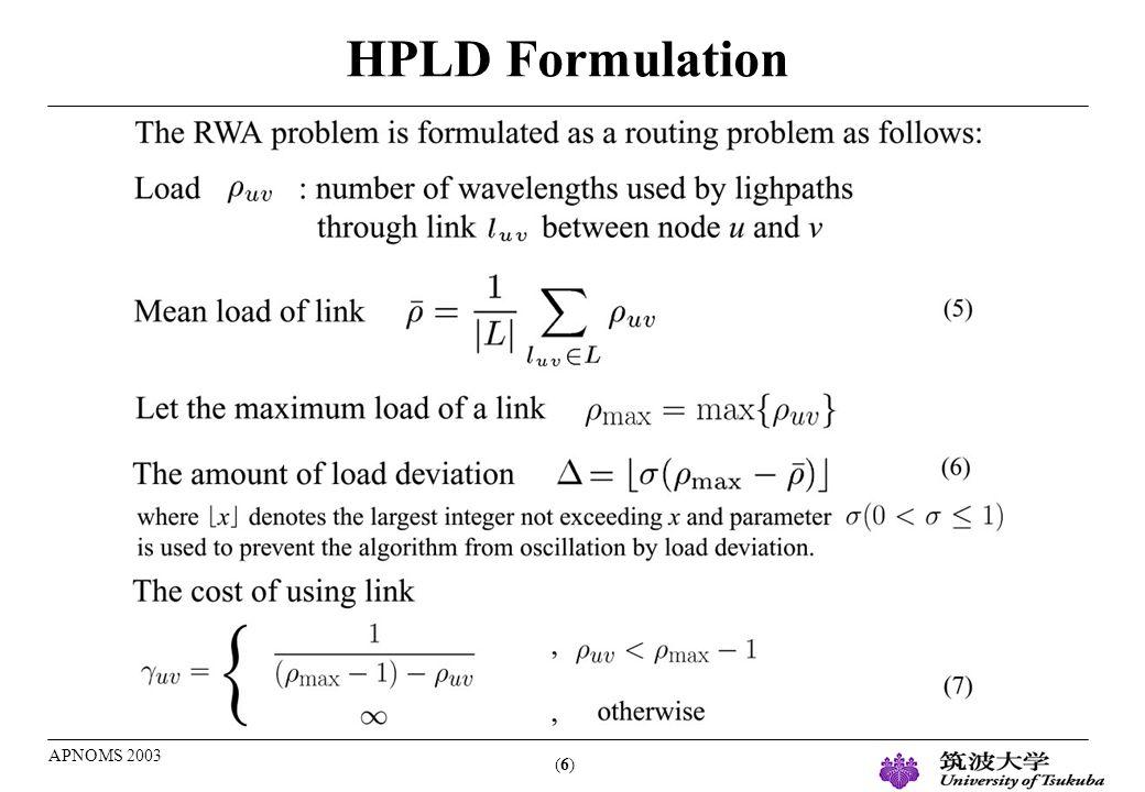 (6)(6) APNOMS 2003 HPLD Formulation