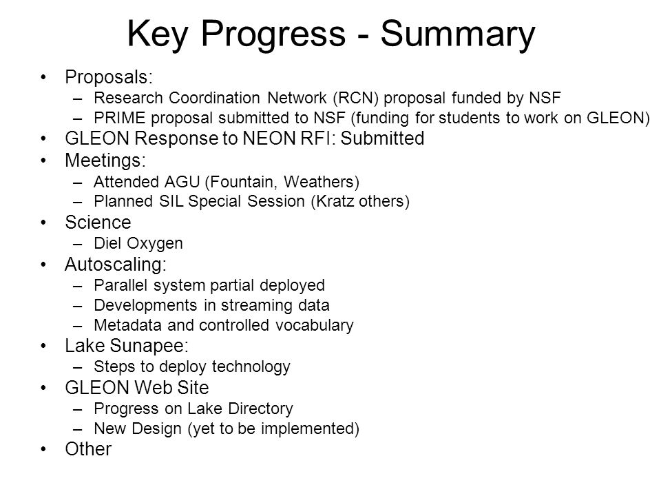 Key Progress - Summary Proposals: –Research Coordination Network (RCN) proposal funded by NSF –PRIME proposal submitted to NSF (funding for students t
