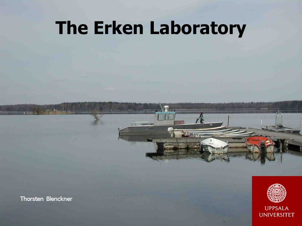 The Erken Laboratory Thorsten Blenckner