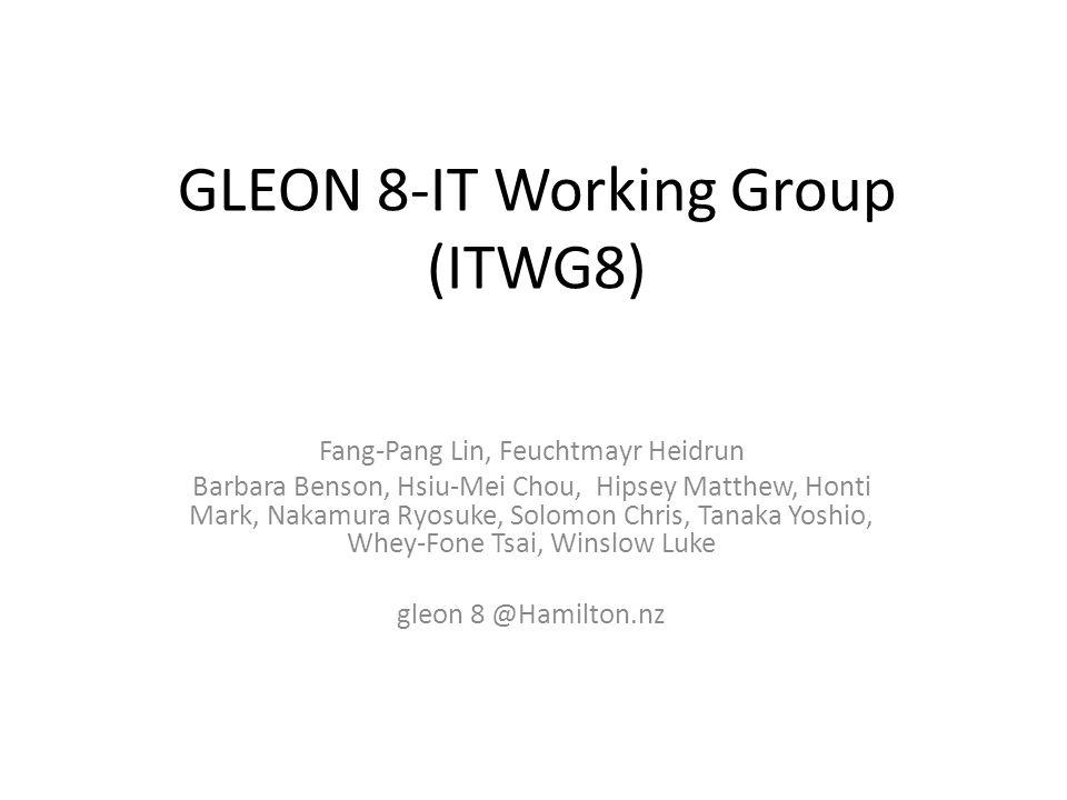 GLEON 8-IT Working Group (ITWG8) Fang-Pang Lin, Feuchtmayr Heidrun Barbara Benson, Hsiu-Mei Chou, Hipsey Matthew, Honti Mark, Nakamura Ryosuke, Solomo