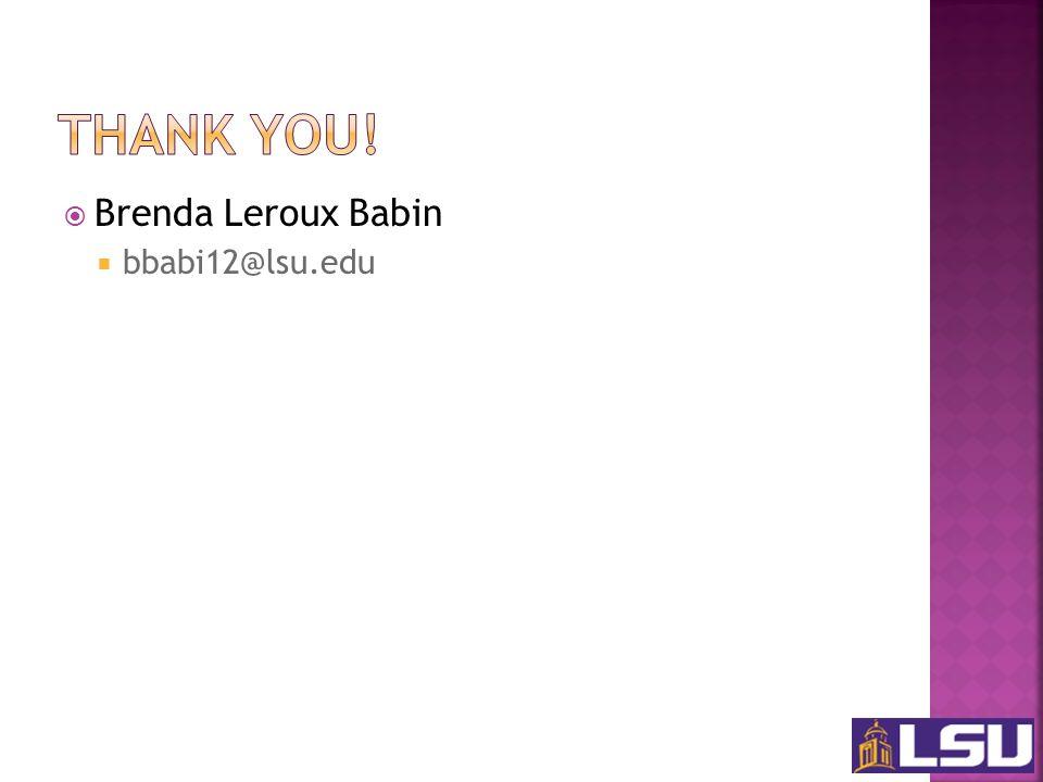 Brenda Leroux Babin bbabi12@lsu.edu