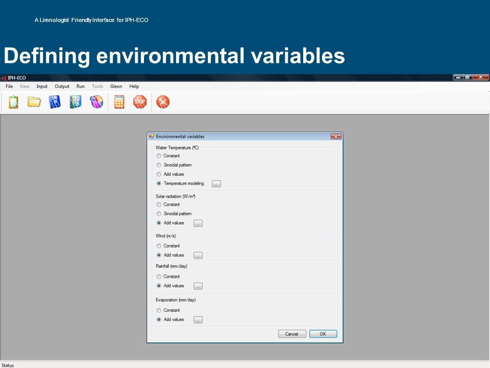 Defining environmental variables A Limnologist Friendly Interface for IPH-ECO