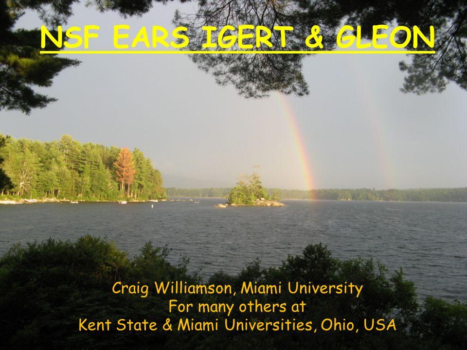 NSF EARS IGERT & GLEON Craig Williamson, Miami University For many others at Kent State & Miami Universities, Ohio, USA
