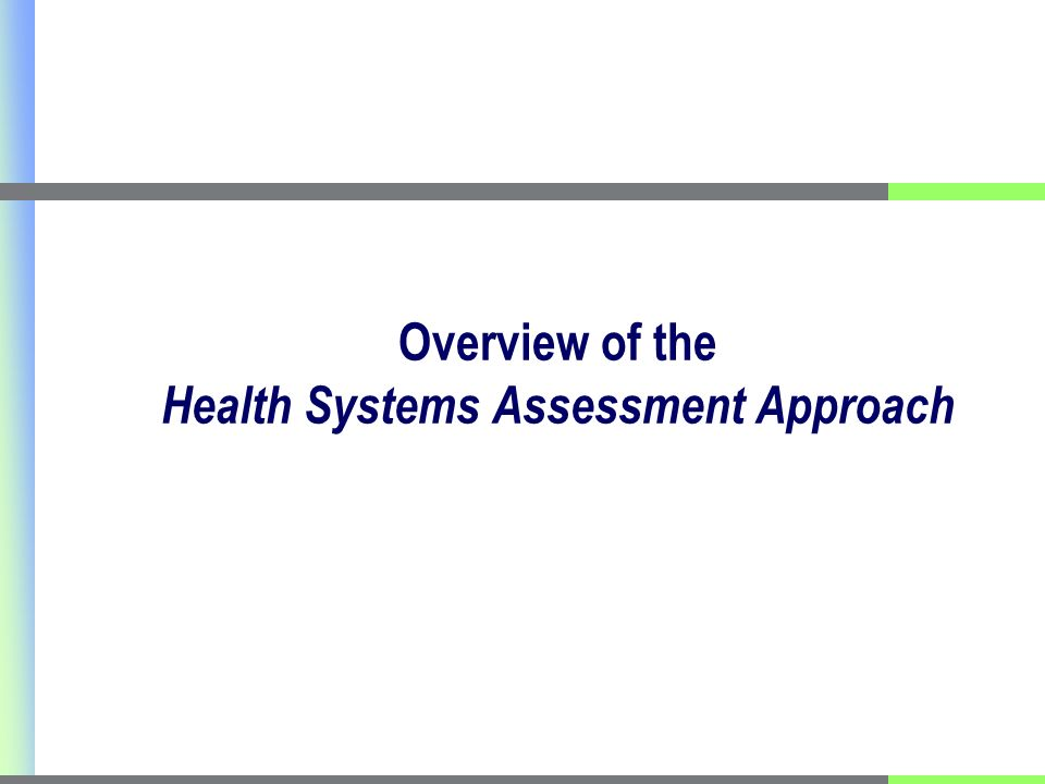 Overview of the Health Systems Assessment Approach