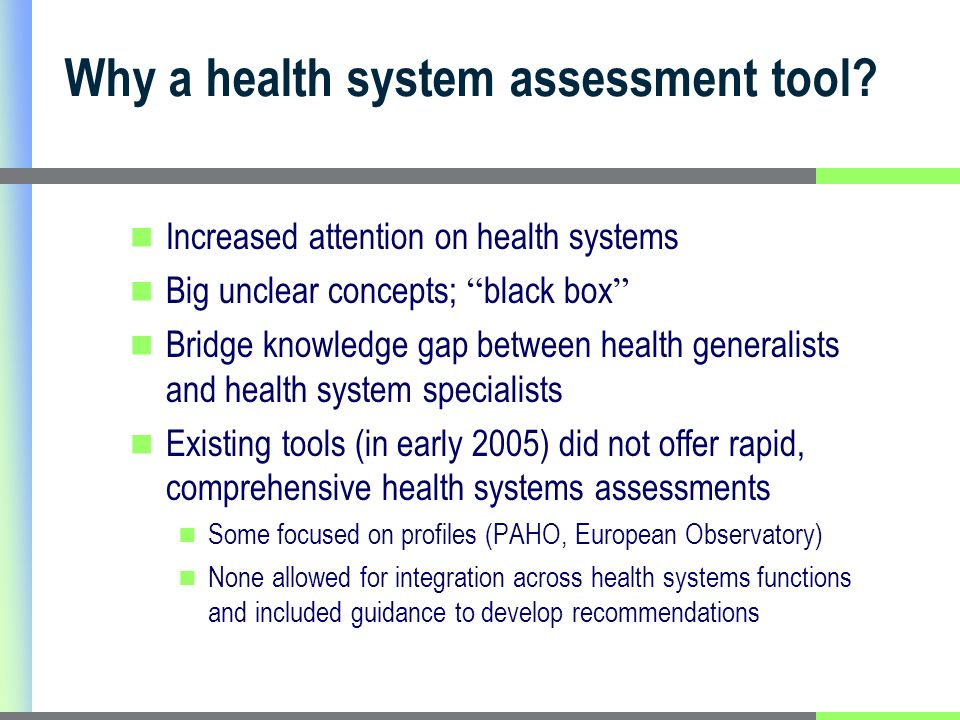 Feedback from users It helped me think through or think differently about various aspects of the health system.
