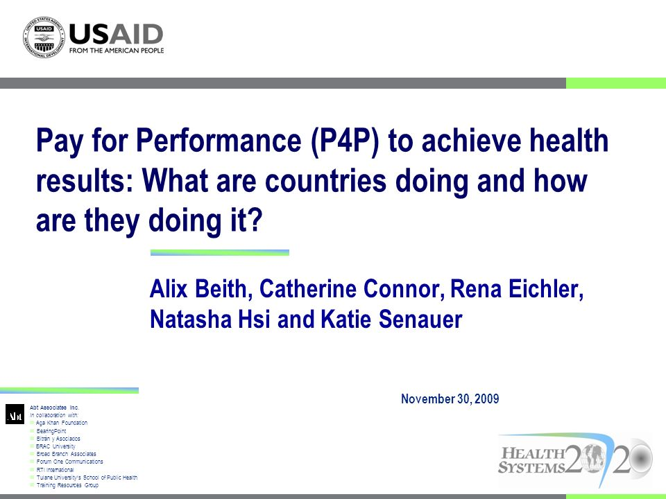 Results Implemented in 2001, P4P currently covers 41% of pop.