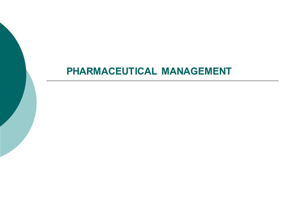 PHARMACEUTICAL MANAGEMENT