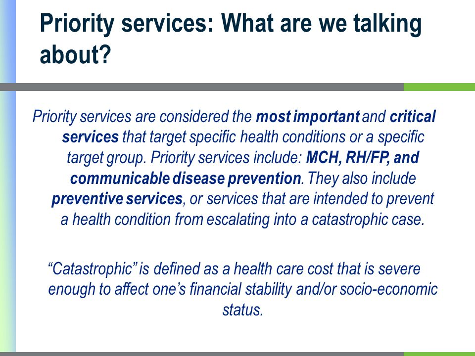 Priority services: What are we talking about.