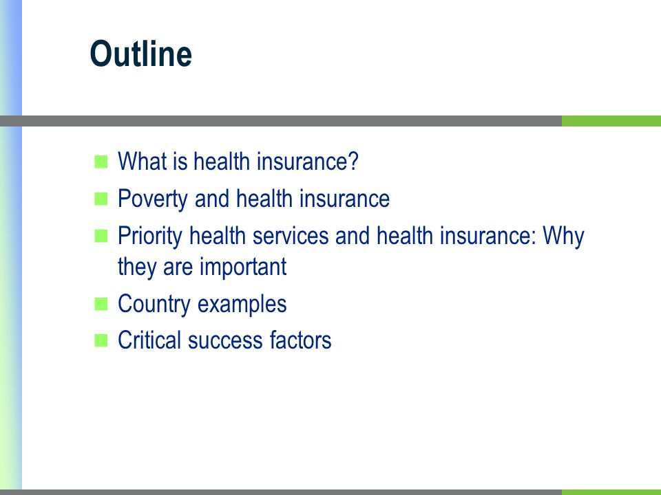 Outline What is health insurance.