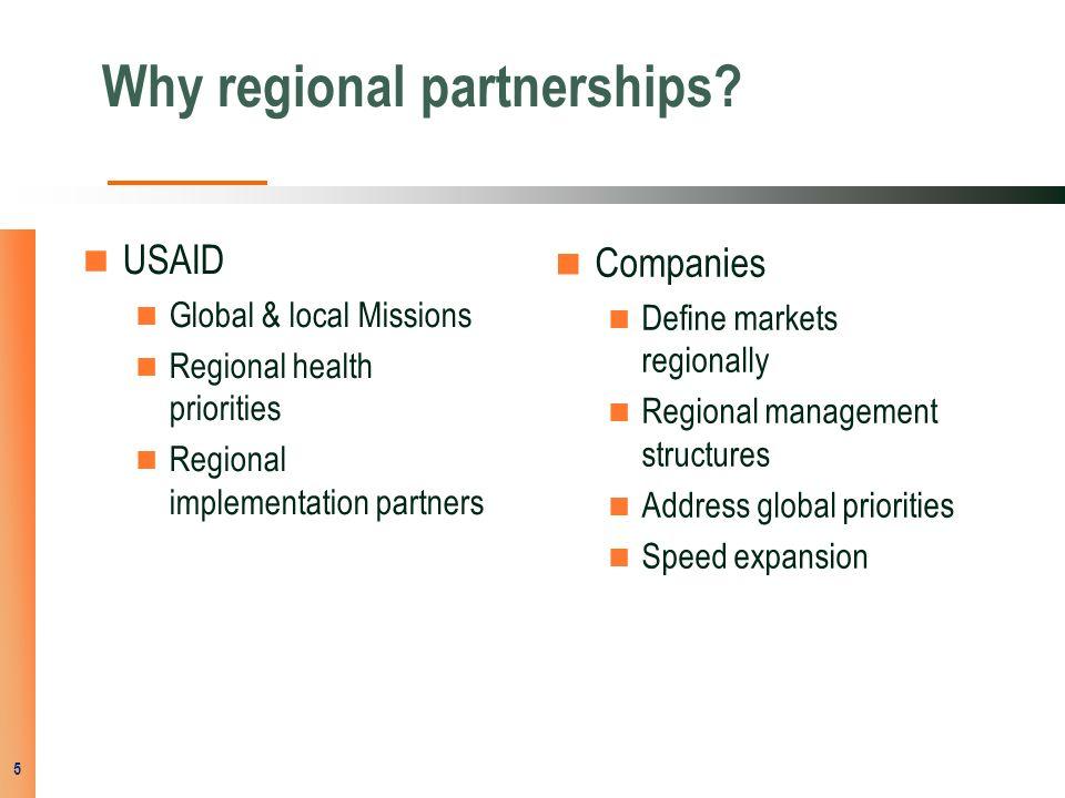 Why regional partnerships.