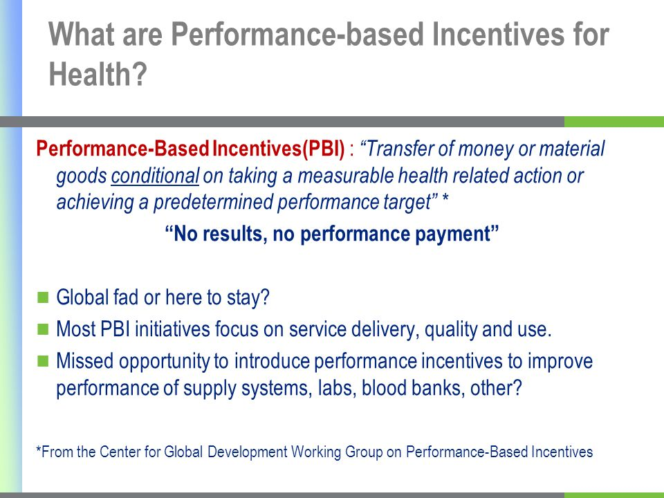 What are Performance-based Incentives for Health.