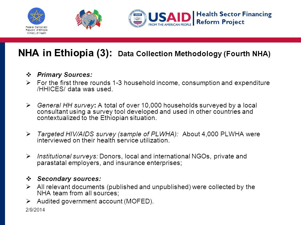 Health Sector Financing Reform Project Federal Democratic Republic of Ethiopia Ministry of Health NHA in Ethiopia (3): INSTITUTIONAL SURVEYS: (Fourth NHA) Donors (Bilateral and Multilateral): Census of 31 donors.