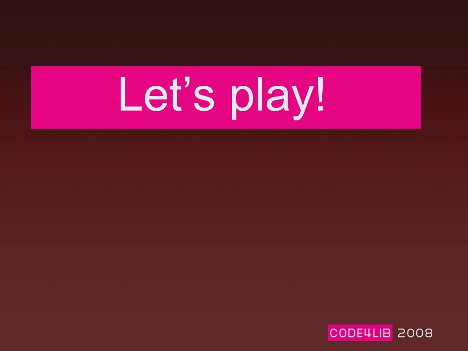 Lets play!
