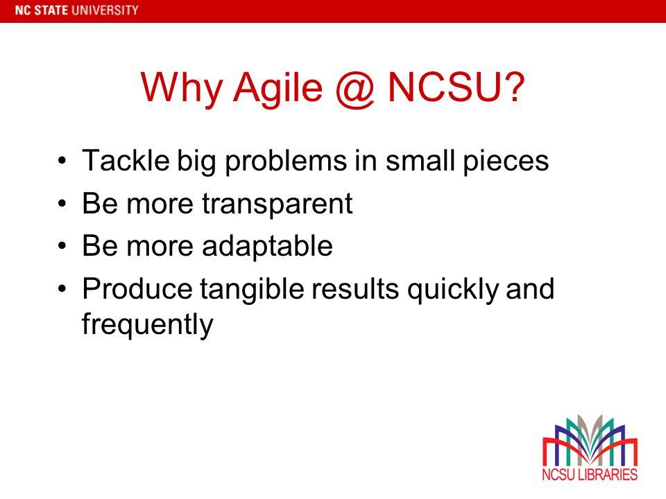 Why Agile @ NCSU.