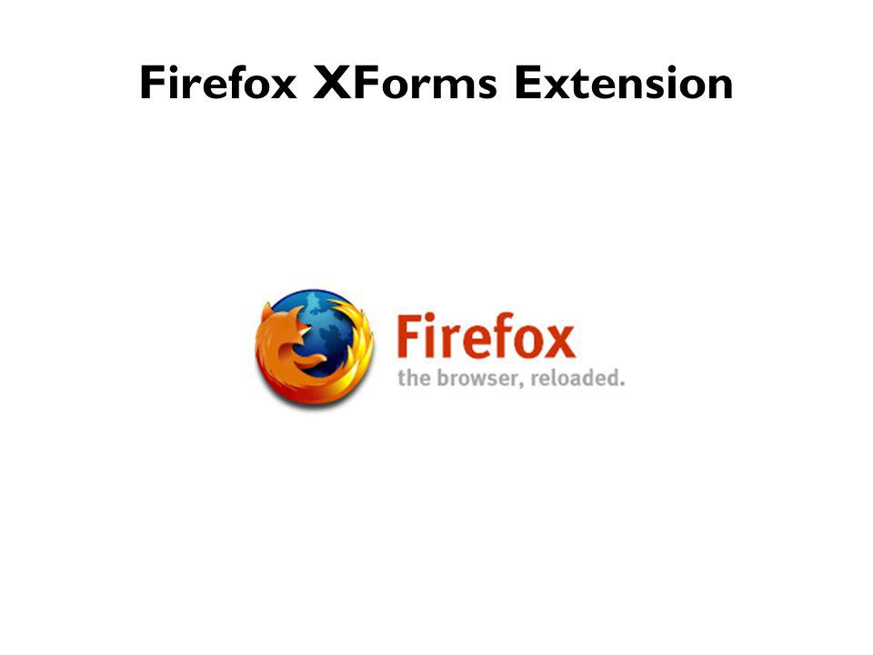 Firefox XForms Extension