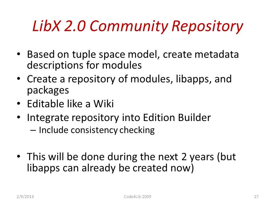 LibX 2.0 – Roles 2/9/201426Code4Lib 2009