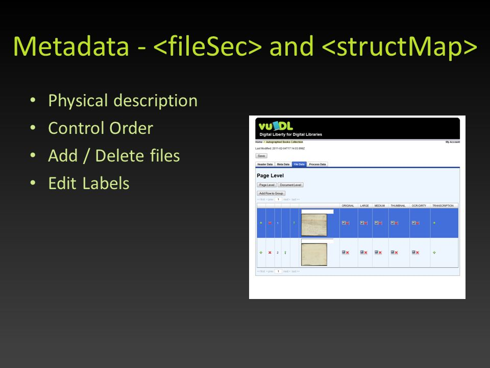 Metadata - and Physical description Control Order Add / Delete files Edit Labels