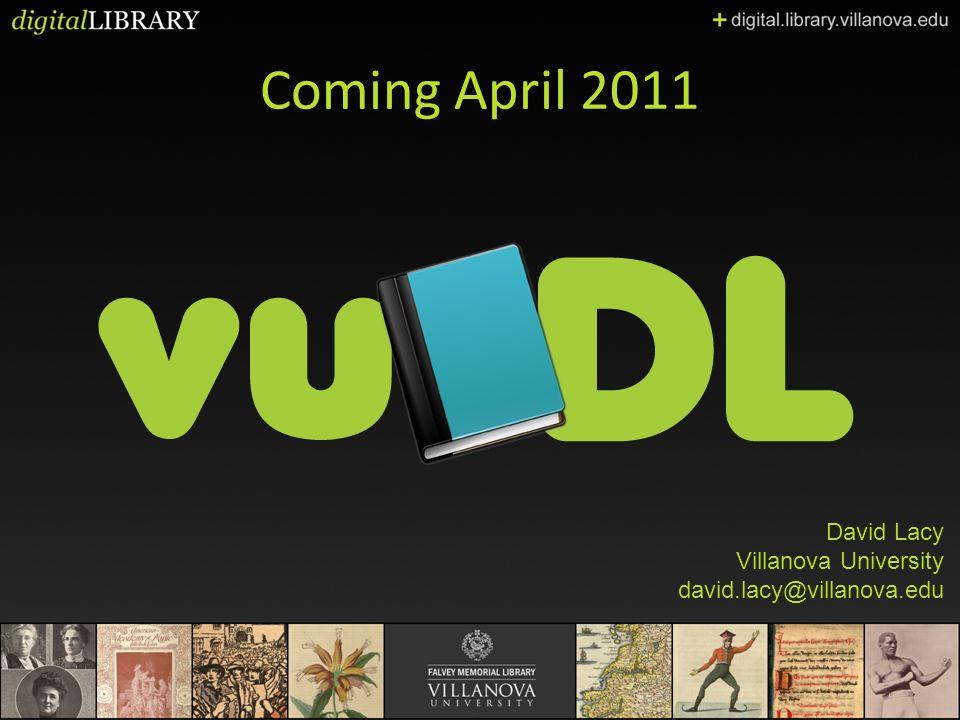 Coming April 2011 David Lacy Villanova University david.lacy@villanova.edu