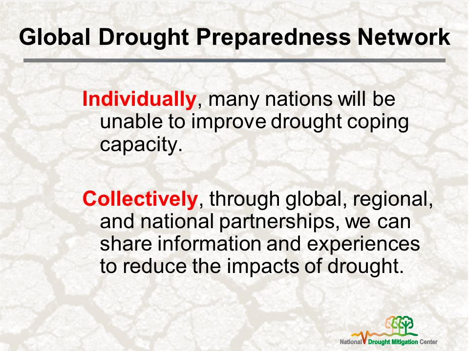 Individually, many nations will be unable to improve drought coping capacity.