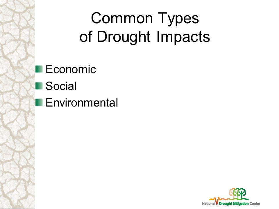 Common Types of Drought Impacts Economic Social Environmental