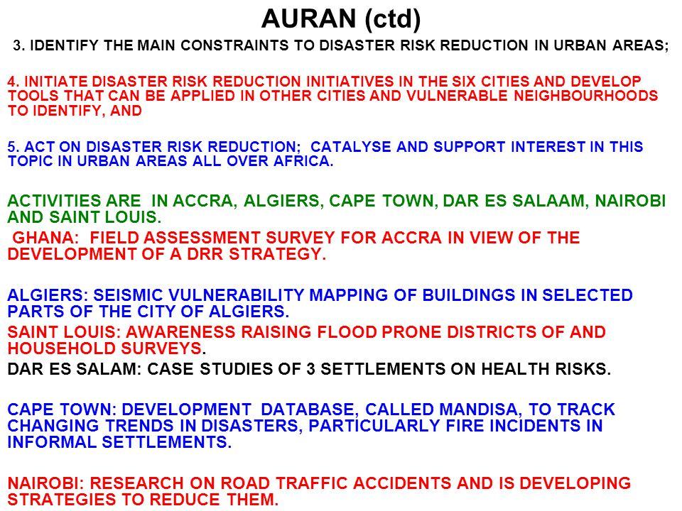AURAN (ctd) MEMBERS DISASTER MITIGATION FOR SUSTAINABLE LIVELIHOODS PROGRAMME (DIMP), UNIVERSITY OF CAPE TOWN, SOUTH AFRICA.DISASTER MITIGATION FOR SUSTAINABLE LIVELIHOODS PROGRAMME (DIMP), UNIVERSITY OF CAPE TOWN, SOUTH AFRICA.