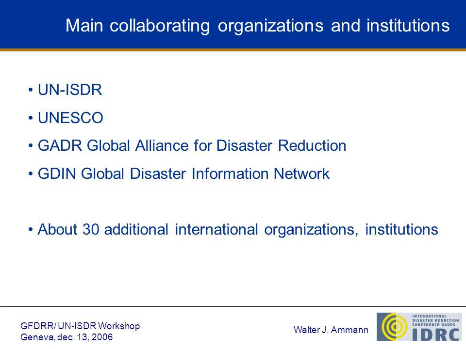Walter J.Ammann GFDRR/ UN-ISDR Workshop Geneva, dec.