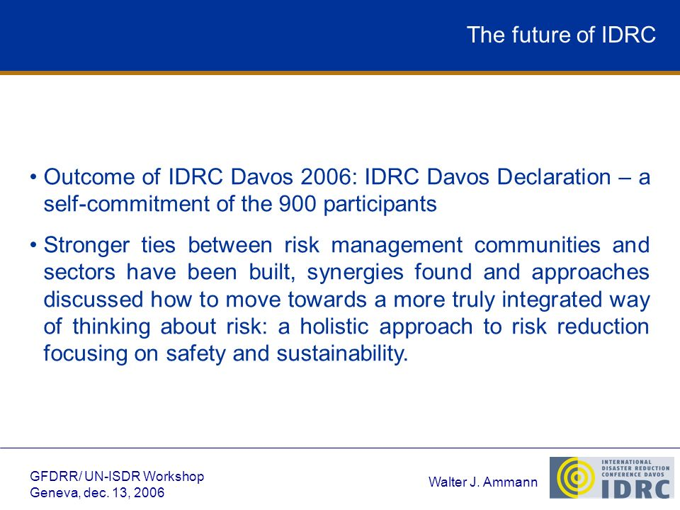 Walter J. Ammann GFDRR/ UN-ISDR Workshop Geneva, dec.