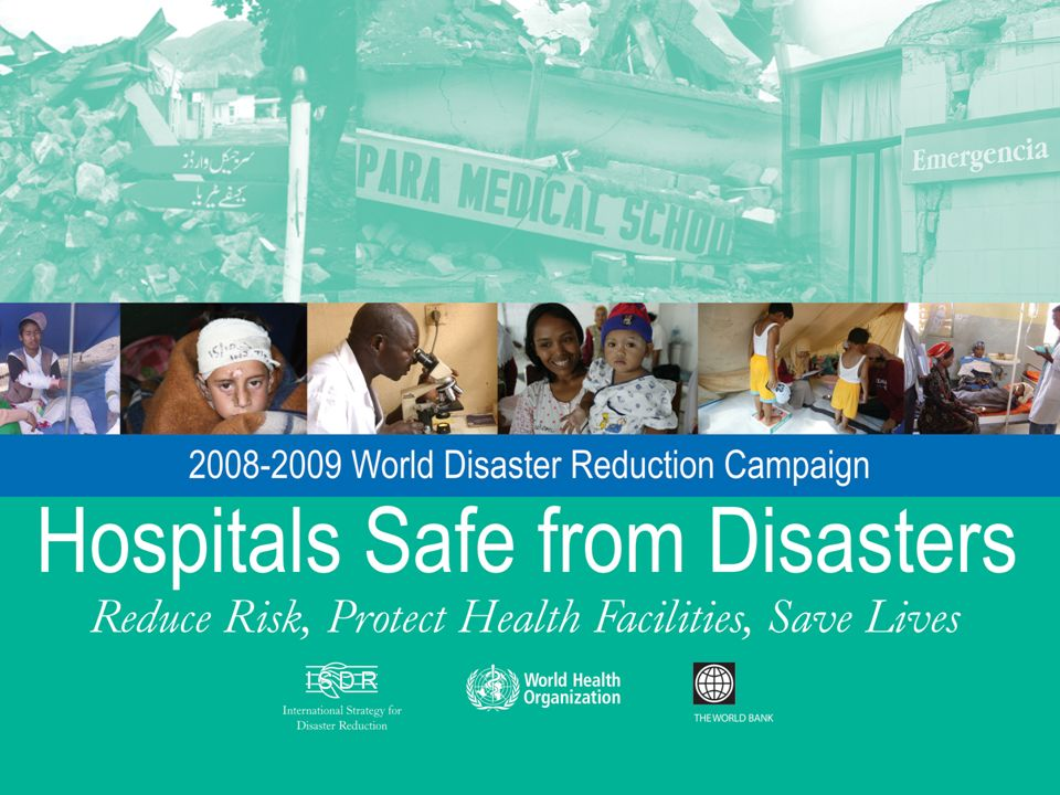 Why focus on making hospitals safe from disaster.