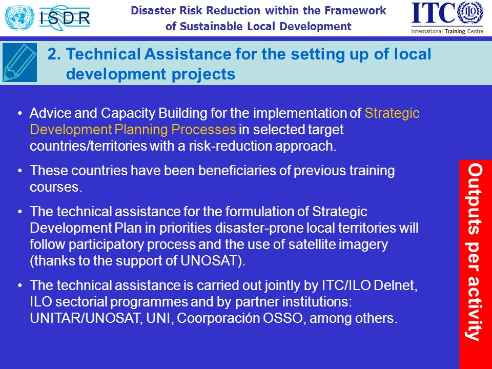 Disaster Risk Reduction within the Framework of Sustainable Local Development 2. Technical Assistance for the setting up of local development projects