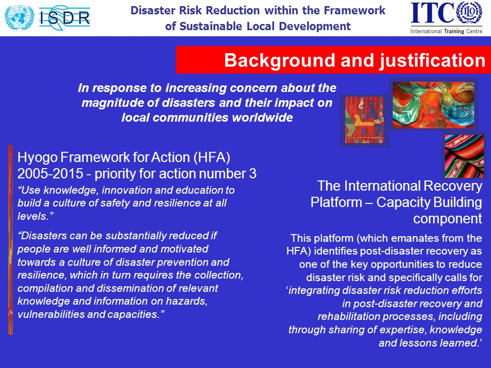 Disaster Risk Reduction within the Framework of Sustainable Local Development Hyogo Framework for Action (HFA) 2005-2015 - priority for action number