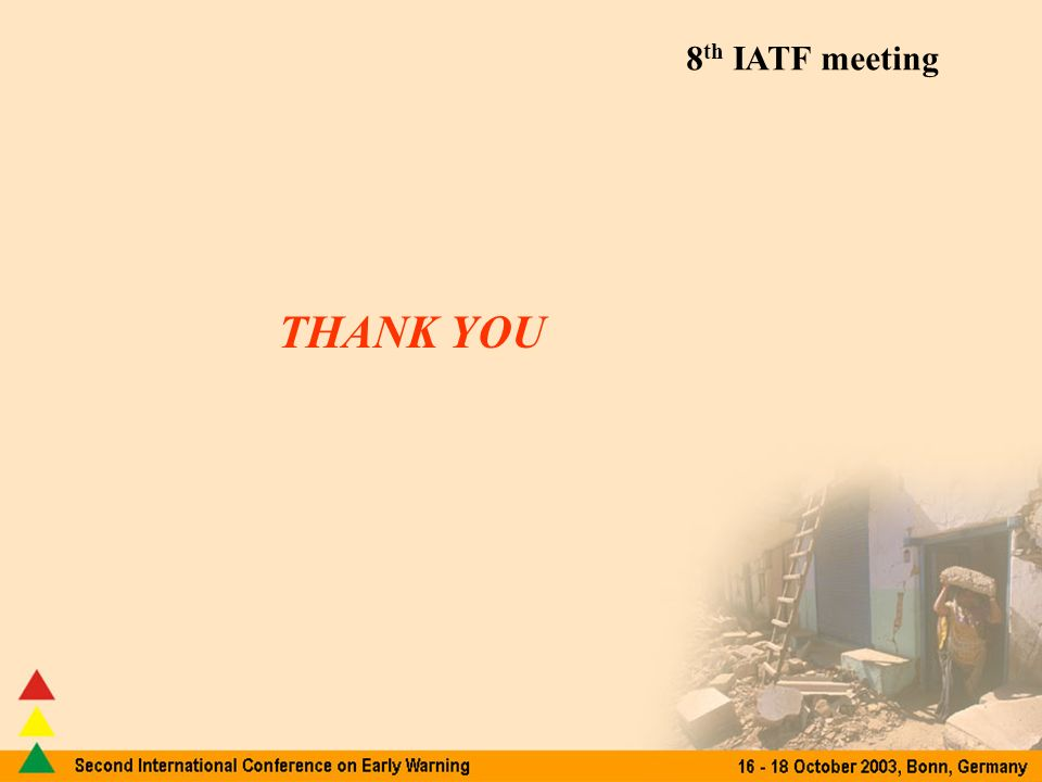 8 th IATF meeting THANK YOU