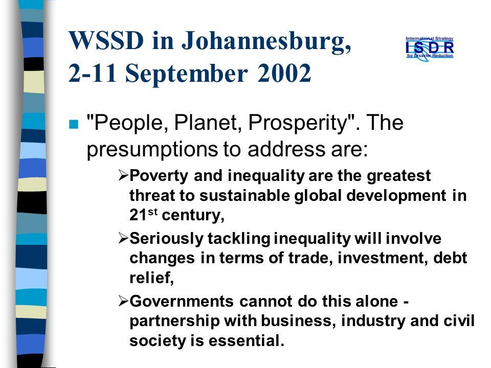 WSSD in Johannesburg, 2-11 September 2002 n People, Planet, Prosperity .