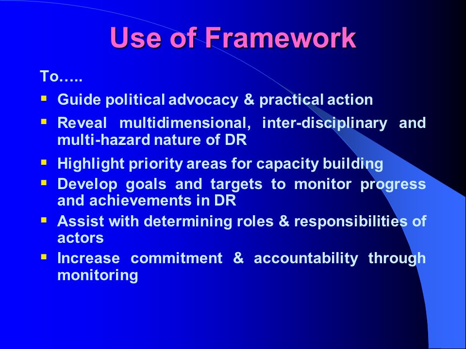 Use of Framework To…..