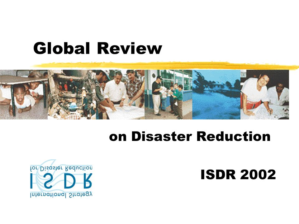 Global Review on Disaster Reduction ISDR 2002