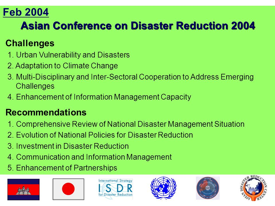 Feb 2004 Asian Conference on Disaster Reduction 2004 Challenges 1.