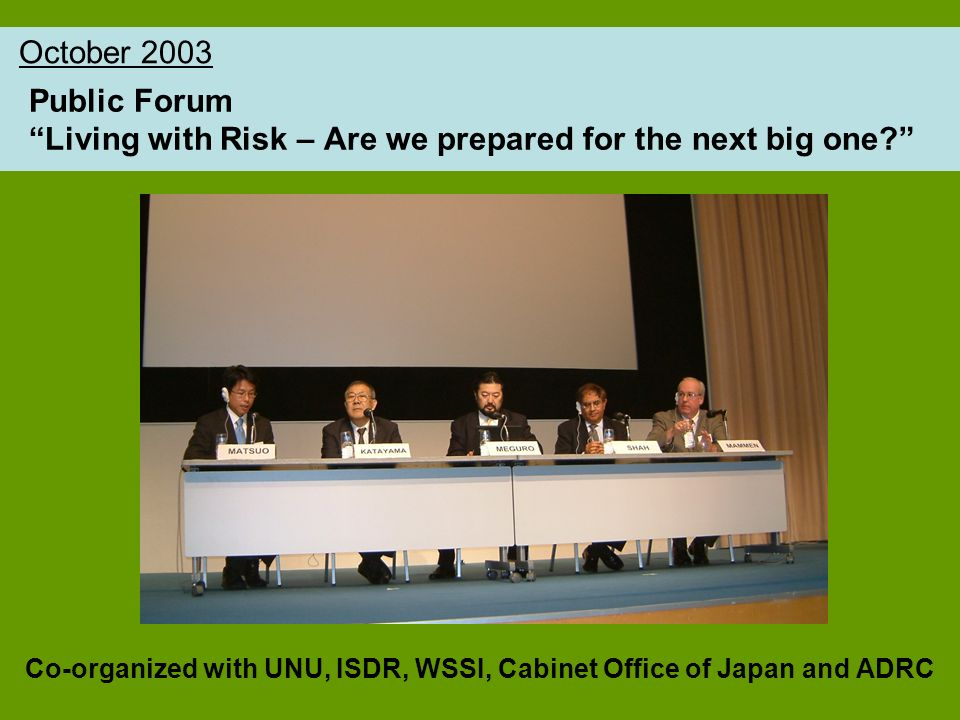 Public Forum Living with Risk – Are we prepared for the next big one.
